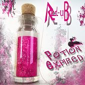 Potion Expired (2011) by Redub!