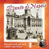Il canto di Napoli, Vol. 4 by Various Artists