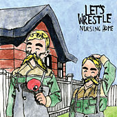 Nursing Home by Let's Wrestle