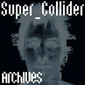 Archives by Super_Collider