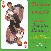 Musette à domicile (feat. Marc Pascal) [French Accordion] by Maurice Larcange