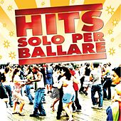 Hits solo per ballare by Various Artists