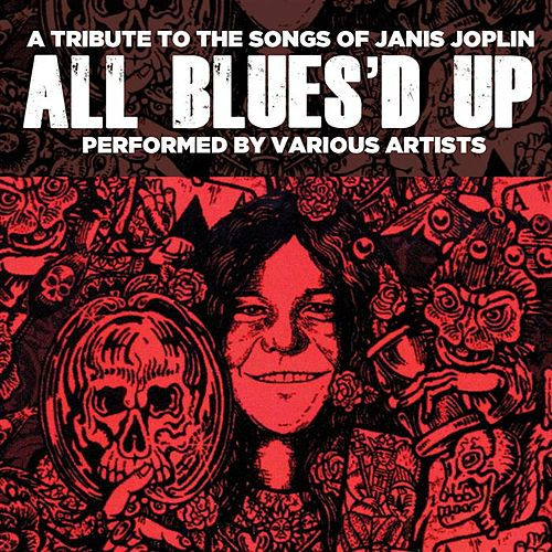 All Blues'd Up: Songs of Janis Joplin by Various Artists