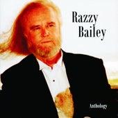 Razzy Bailey: Anthology by Razzy Bailey