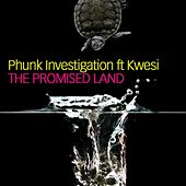 The Promised Land by Phunk Investigation