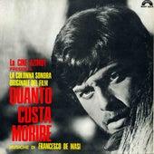 Quanto costa morire (Original Motion Picture Soundtrack) by Francesco De Masi