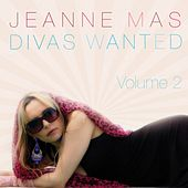 Divas Wanted, Vol. 2 by Jeanne Mas