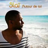 Autour de toi by Slaï