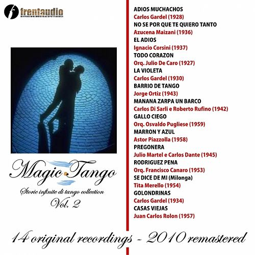 Magic Tango : Storie infinite di Tango, Vol. 2 by Various Artists