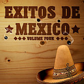 Exitos De Mexico Vol 4 by Various Artists