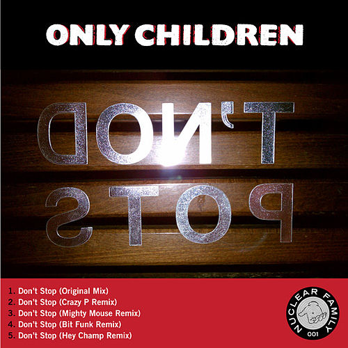 Don't Stop Single by The Only Children