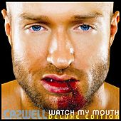 Watch My Mouth (Deluxe Edition) by Cazwell