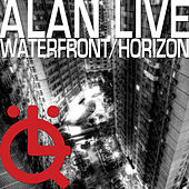 Waterfront/Horizon by Alanlive