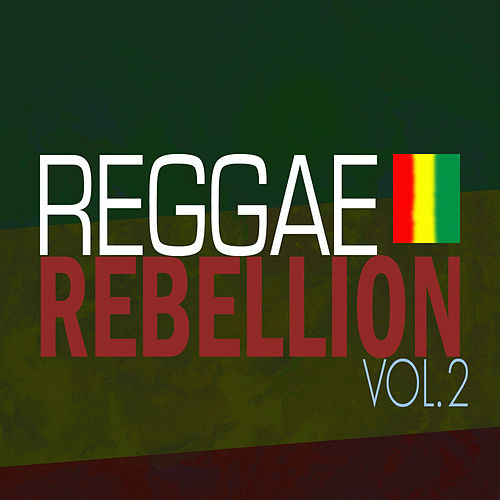 Reggae Rebellion Vol 2 by Various Artists