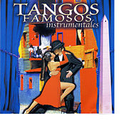 Tangos Famosos Instrumentales by Various Artists