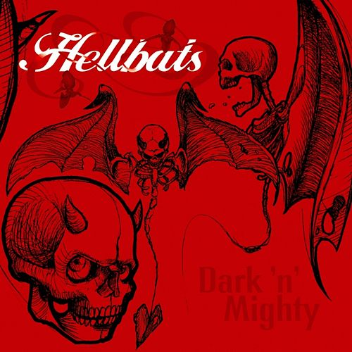 Dark'n'Mighty by Hellbats