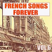 French Songs Forever, Vol. 6 by Various Artists