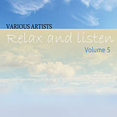 Relax & Listen Vol 5 by Various Artists