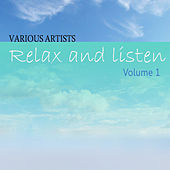 Relax & Listen Vol 1 by Various Artists