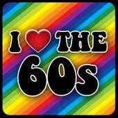 I Love The 60s von Various Artists