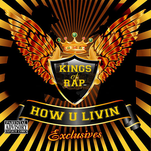 How U Livin Xclusives by Various Artists