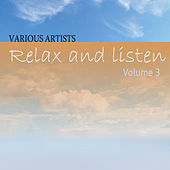 Relax & Listen Vol 3 by Various Artists