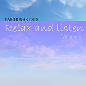 Relax & Listen Vol 6 by Various Artists
