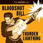 Thunder and Lightening by Bloodshot Bill