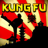 Kung Fu by Various Artists