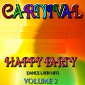 Happy Party, Vol. 2 (Dance Latin Hits) by Disco Fever