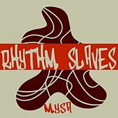 Mysa by Rhythm Slaves