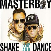 Shake it up and dance by Masterboy