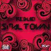 Smaltown - Single by Redub!