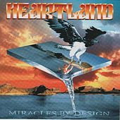 Miracles By Design by Heartland
