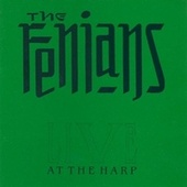 Live at the Harp by The Fenians