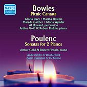 Bowles: A Picnic Cantata - Poulenc: Sonata for 2 Pianos by Various Artists