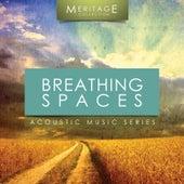 Meritage Acoustic: Breathing Spaces by Various Artists