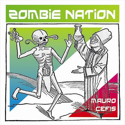 Zombie Nation by Mauro Cefis