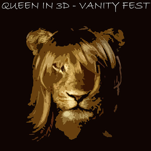 Vanity Fest EP by Queen In 3D