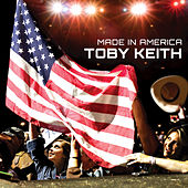 Made In America by Toby Keith