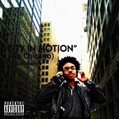 City In Motion (Go Chicago) - Single by Elitenment