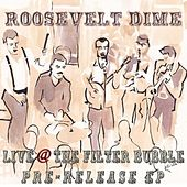 Live @ The Filter Bubble Pre-Release EP by Roosevelt Dime