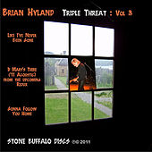 Triple Threat: Vol 3 by Brian Hyland