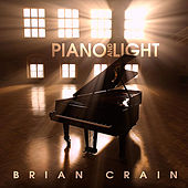 Piano and Light (Bonus Track Version) von Brian Crain