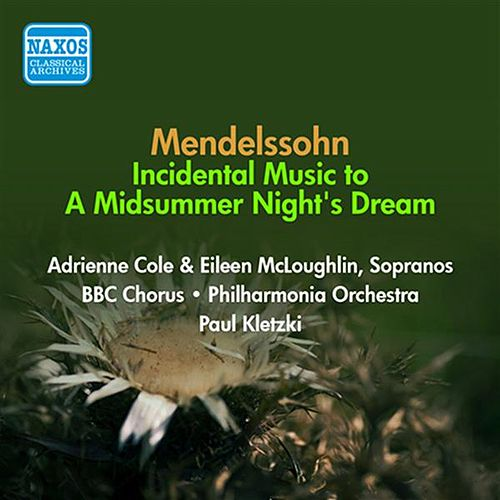 Mendelssohn, F: Midsummer Night's Dream (A) (Excerpts) (Kletzki) (1954) by Paul Kletzki