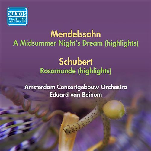 Mendelssohn, F.: Midsummer Night's Dream (A) (Excerpts) / Schubert, F.: Rosamunde (Excerpts) (Beinum) (1952) by Eduard Van Beinum