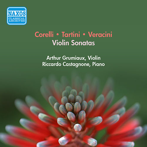 Violin Recital: Grumiaux, Arthur - Tartini, G. / Corelli, A. / Vitali, T. / Veracini, F.M. (1957) by Arthur Grumiaux