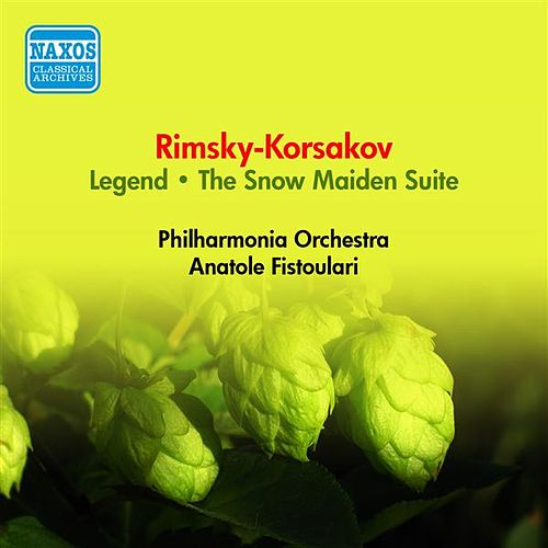 Rimsky-Korsakov, N.: Legend / The Snow Maiden Suite (Philharmonia, Fistoulari) (1953) by Anatole Fistoulari