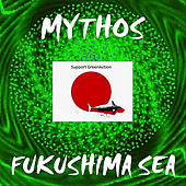 Fukushima Sea by Mythos