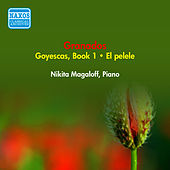 Granados, E.: Goyescas, Book 1 / El Pelele (Magaloff) (1952) by Nikita Magaloff